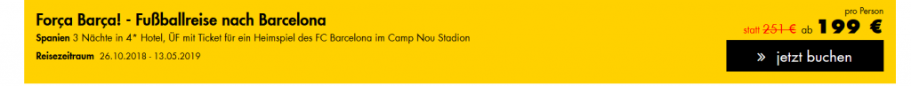 Screenshot Deal FC Barcelona Karten inklusive 3 Nächte im 4 Hotel ab 199,00€