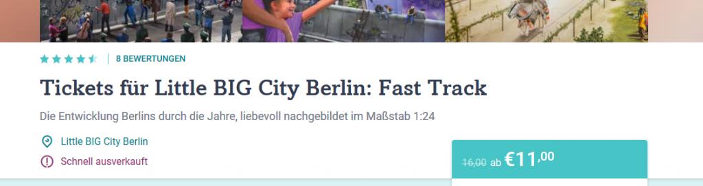 Screenshot Tickets Little Big City Berlin Günstig direkt auf dein Handy ab 11,00€