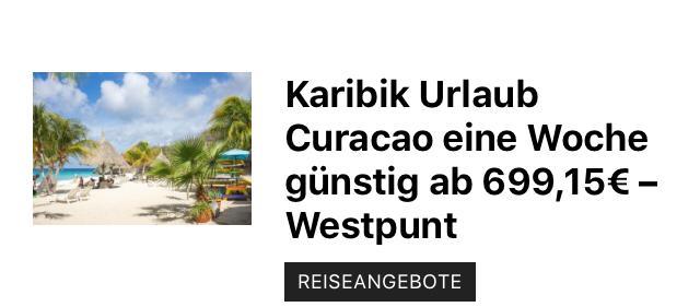 In die niederländische Karibik Curacao ab 699,15€