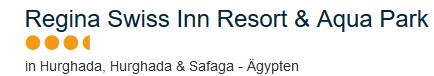 Ägypten Angebote Hurghada - Regina Swiss Inn & Aqua Park