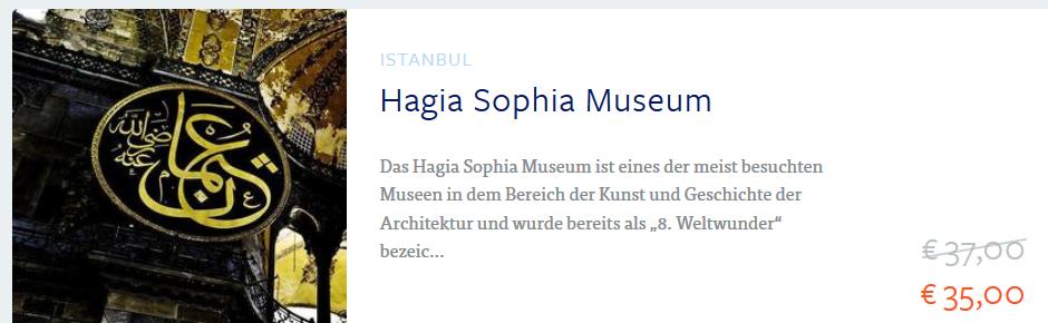Screenshot Hagia Sophia Museum Tageskarte ab 35,00€ - Städte Trip nach Istanbul ab 147,00€
