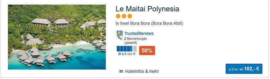 Screenshot Le Maitai Plynesia schon günstig ab 102,00€ die Nacht pro Person Buchbar!