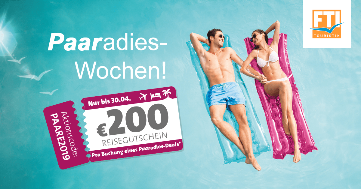 Bild Paaradies-Wochen 200,00€ - FTI Gutschein Cashback