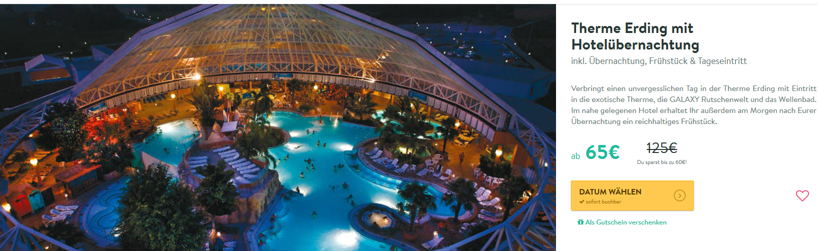 Screenshot Deal Therme Erding Preise im Keller ab 65,00€ anstatt 125,00€ ! Hotel & Tageseintritt